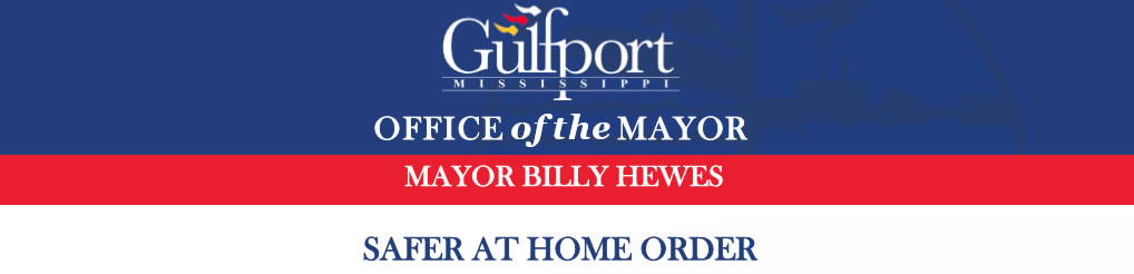 Gulfport Stay at Home Order